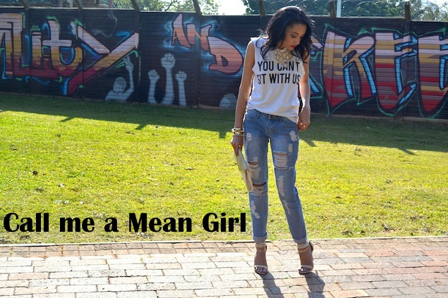 You Can't Sit With Us {OOTD}