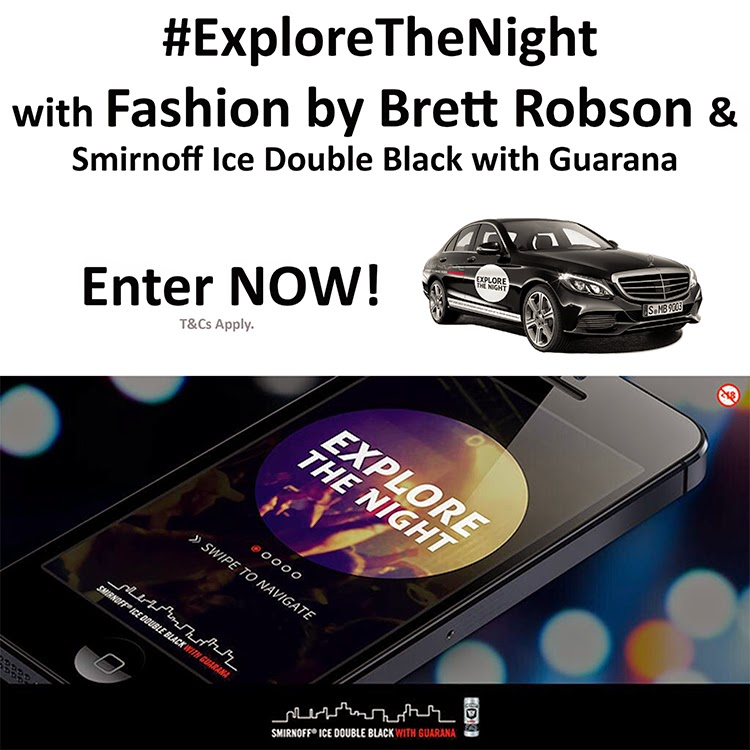 WIN with Fashion by Brett Robson & Smirnoff ICE #ExploreTheNight